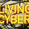 Living Cyber
