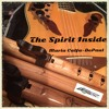 The Spirit Inside 12 String Guitar & NA Flutes