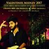 Valentines Medley 2017 by Imran Haider, Ahmed Shamueel and Ovais Abbas