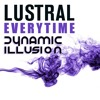 Lustral - Everytime (Dynamic Illusion Bootleg Breaks) 24bit | FREE DOWNLOAD!
