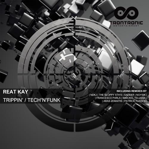 TRTRA201601 : Reat Kay - Trippin' (Telussa & Tijssen 2016 Remix)