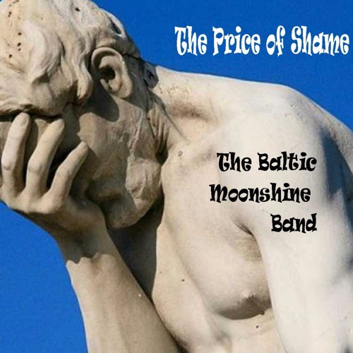 Maybe I'm Crazy - The Baltic Moonshine Band