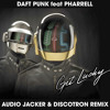 Daft Punk Ft Pharrell - Get Lucky (Audio Jacker & Discotron Remix) **Buy = Free Download**