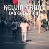 KELVIN GRANT - DEFEND THEM