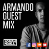 Future House Mix 2017 by Adrian Noble | Guest Mix for Armando