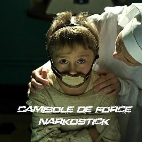Narkostick - Camisole De Force