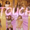 Touch from home - Fifth Harmony/Little Mix(Mashup)