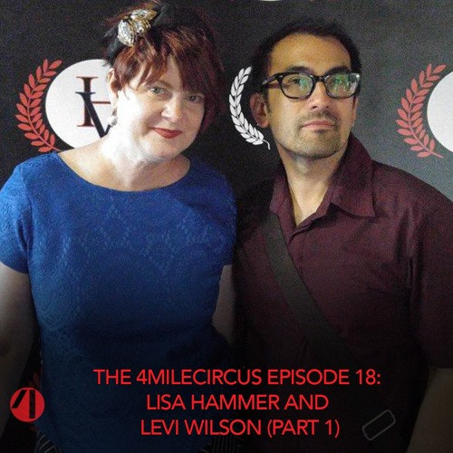 Episode 18 - Lisa Hammer and Levi Wilson (Part 1)