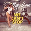 Miley Cyrus - We Can't Stop (Wolfrick Remix) [*!!! FREE DOWNLOAD !!!*]