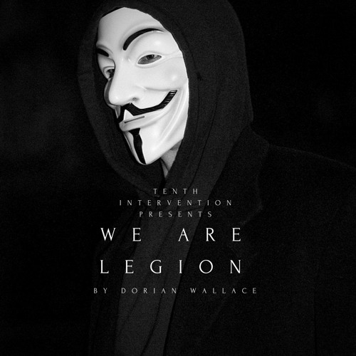 We Are Legion - Full Album