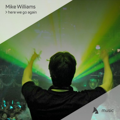 Mike Williams - Here We Go Again