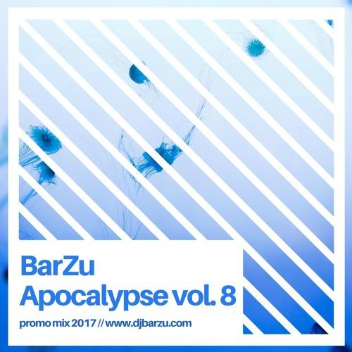 BarZu - Apocalypse vol. 8 (promo 2017)