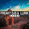 Freaky DJs & LLIRIK - Karma (Radio Mix)*DIGITAL EMPIRE VIP*