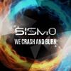 We Crash And Burn (radio Edit)