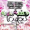 David Guetta, Cedric Gervais & Chris Willis - Would I Lie To You (Dotronix & Sedax Bootleg Remix)