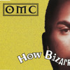 O.M.C - How Bizarre (Dance Mix)