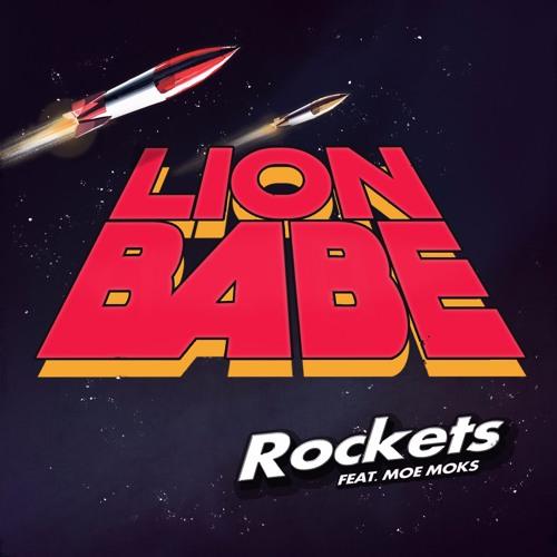 LION BABE - Rockets (Fr. Moe Moks)