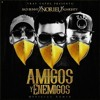 AMIGOS Y ENEMIGOS REMIX - Bad Bunny Ft Noriel & Almighty mp3
