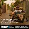 One More Tune #62 w/ guest mix by Naram - Rinse France (05.02.17)