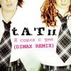 ТАТУ - Я Сошла С Ума (DIMAX Remix)