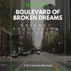 BOULIVARD OF BROKEN DREAMS  -DSIDNEY