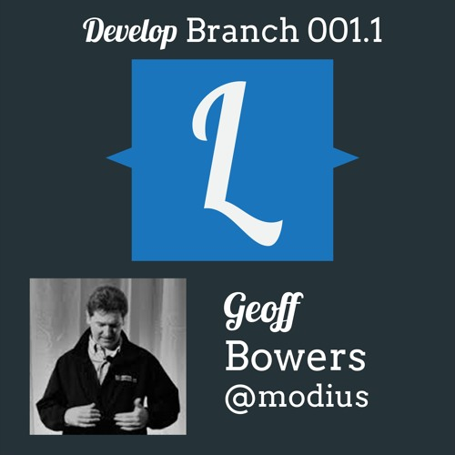 001 .1 - Develop Branch with Geoff Bowers
