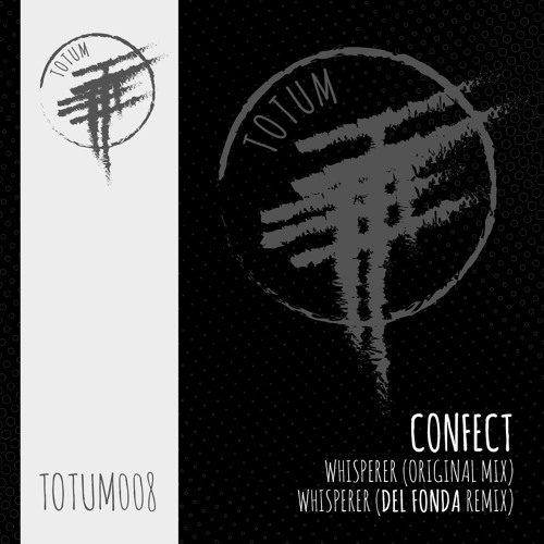 Confect - Whisperer (original mix) Preview
