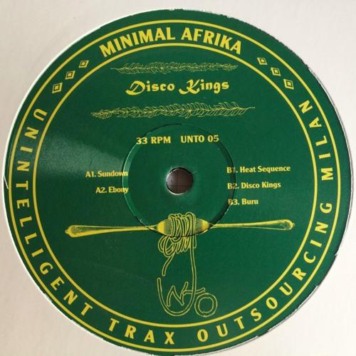 Minimal Afrika - ♔ DISCO KINGS ♔ (UNTO 05 - EP preview)
