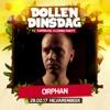 Dollen Dinsdag 2017 - Warmup mix ORPHAN mp3