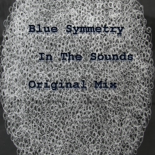 Blue Symmetry - In The Sounds (Original Mix)