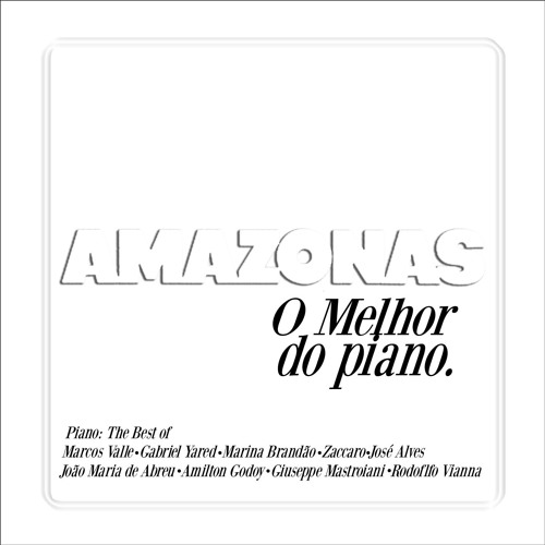 Amazonas - O melhor do Piano