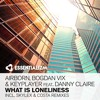 Airborn, Bogdan Vix & Keyplayer feat. Danny Claire - What Is Loneliness (Original Mix)