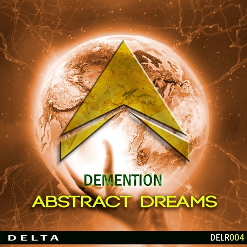 Demention - Abstract Dreams (Original Mix)