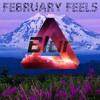 February Feels