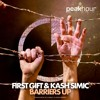 First Gift & Kash Simic - Barriers Up