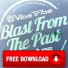 Blast From The Past (Live Edit) ★FREE DOWNLOAD★