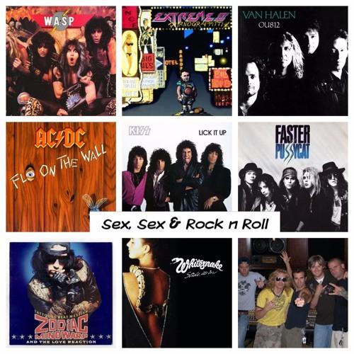 Ep 65: Sex, Sex & Rock n Roll