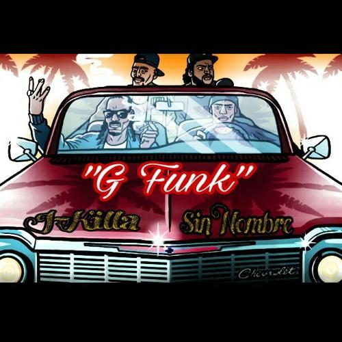 G Funk (Feat. Sin Nombre)