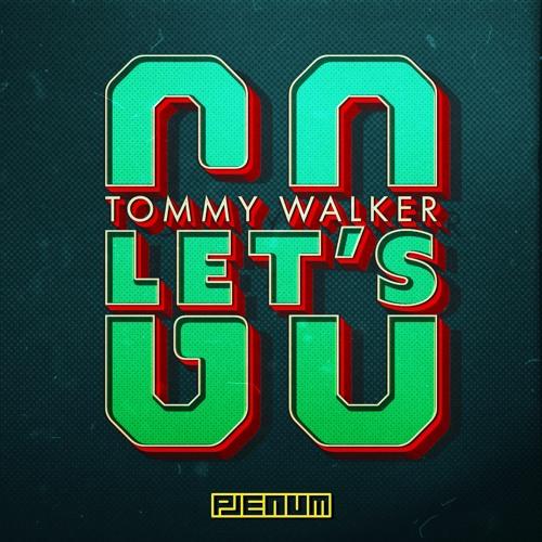 Tommy Walker - Let's Go