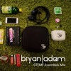 Bryan Adam CTEMF Essentials Mix 2017