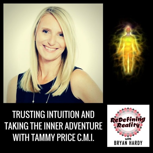 Trusting Intuition and Taking the Inner Adventure with Tammy Price C.M.I. - Ep. 20