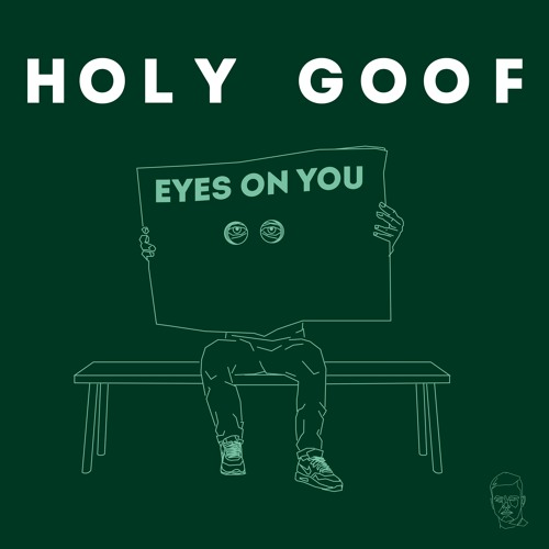 Holy Goof - Eyes On You