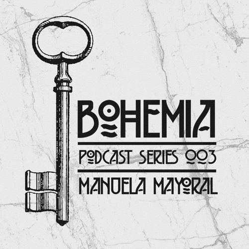 Bohemia Musik Podcast 003 - Manuela Mayoral