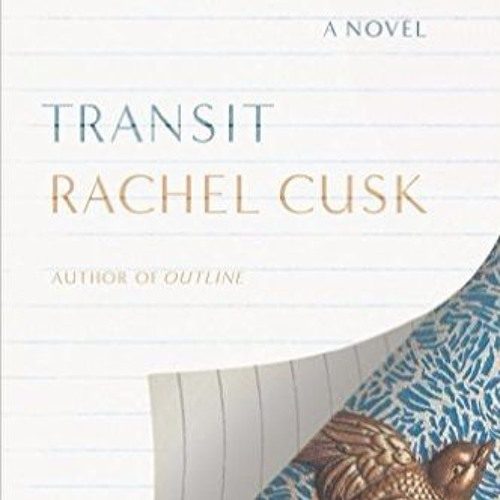 Rachel Cusk discusses Transit with Caille Millner 1/17/17