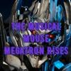 The Musical Mouse - Megatron Rises