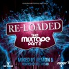 RE-LOADED 'THE MIXTAPE' | PART 2 |  HOSTED BY MC VOCAB