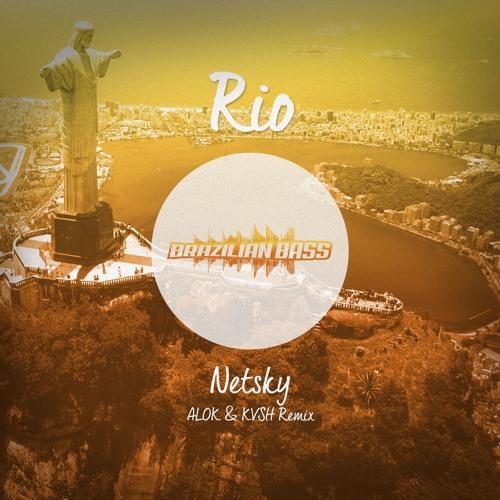 Baixar Netsky - RIO (ALOK & KVSH Remix) [FREE DOWNLOAD]