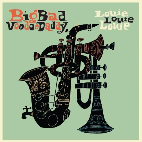 Big Bad Voodoo Daddy Louie Louie Louie