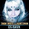 Musik - Snow White And The Huntsman - Ice Queen (Original Edit) Cynthia Taha