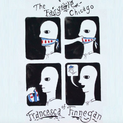Chapter 7 - The Fairytale Chicago of Francesca Finnegan